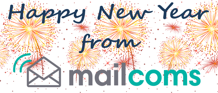 Happy New Year 2018 - from Everyone at Mailcoms