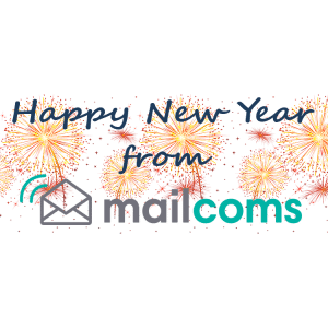 Happy New Year 2018 – from Everyone at Mailcoms